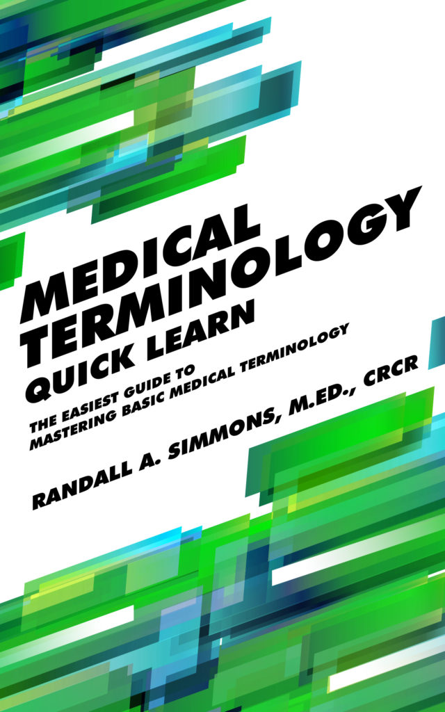 Medical Terminology Quick Learn KINDLE